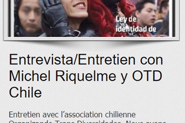  OBSERVATOIRE DES TRANSIDENTITÉS  Entrevista/Entretien Con Michel Riquelme Y OTD Chile