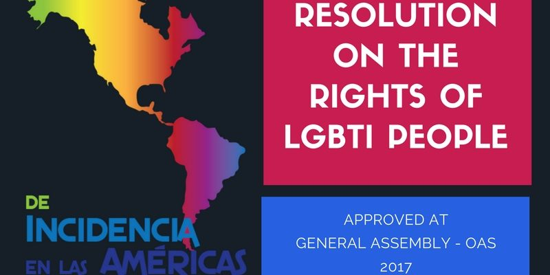 OAS GENERAL ASSEMBLY ADOPTS RESOLUTION ON THE RIGHTS OF LGBTI PEOPLE