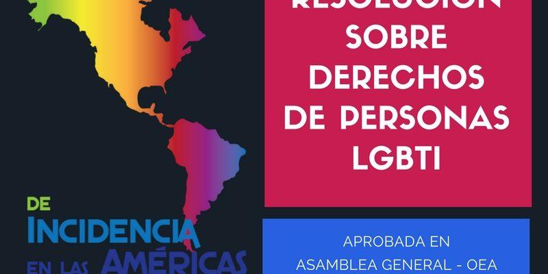 APRUEBA ASAMBLEA GENERAL DE LA OEA RESOLUCIÓN SOBRE DERECHOS DE PERSONAS LGBTI