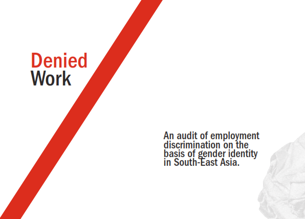 An Audit Of Employment Discrimination On The Basis Of Gender Identity In South-East Asia