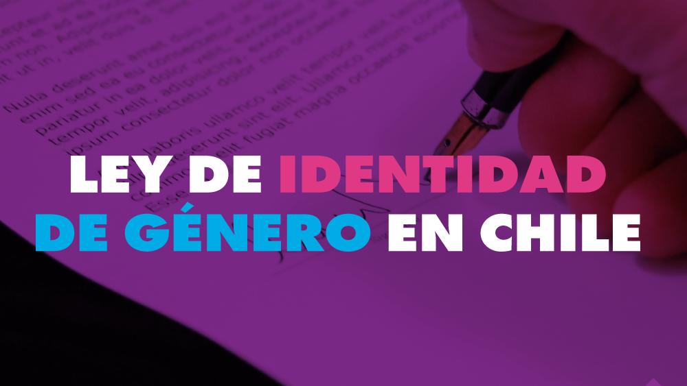 Ley de Identidad de genero en chile OTD