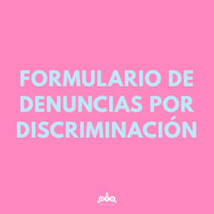 Formulario de denuncias por discriminación