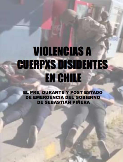 Violencia A Cuerpxs Disidentes En Chile