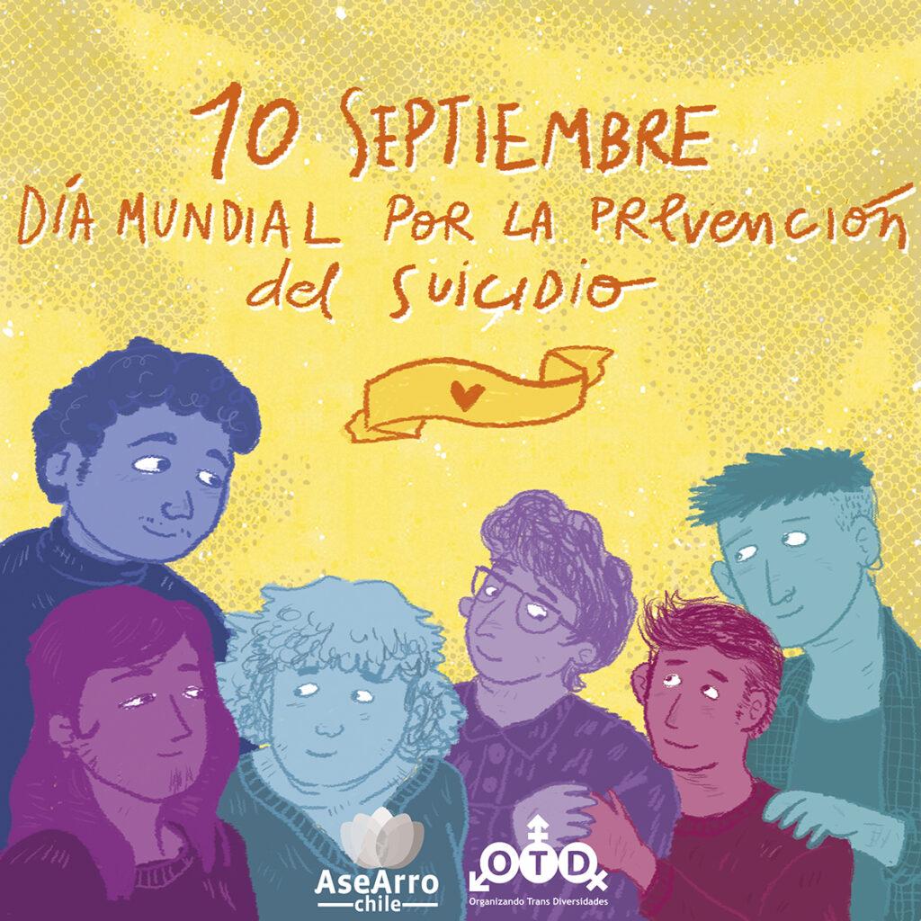 Asociación OTD y Asexuales y Arromántiques de Chile conmemoran el Día Mundial por la Prevención del Suicidio