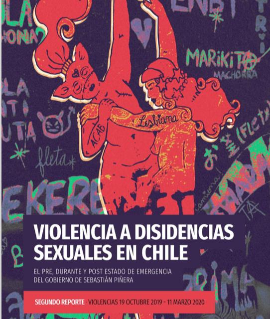 Violencia A Cuerpxs Disidentes En Chile, Segundo Reporte.