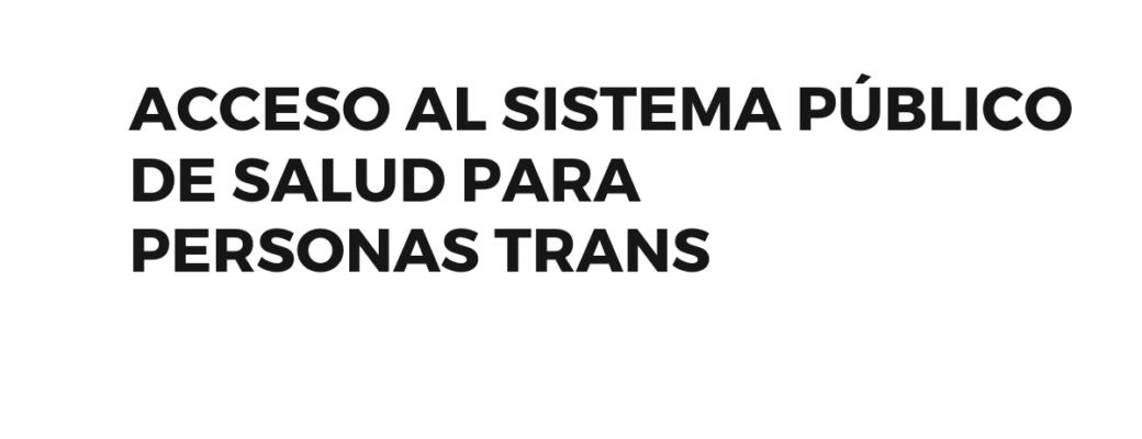 """Juntes En Red Por El  """"Acceso Al Sistema Público De Salud Para Personas Trans"""""""