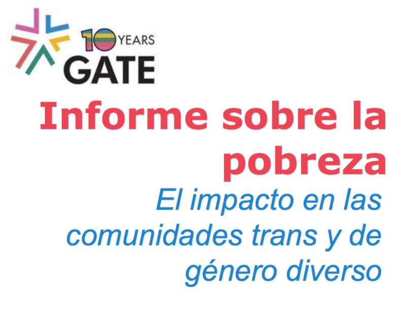 Informe Sobre La Pobreza: El Impacto En Las Comunidades Trans Y De Género Diverso