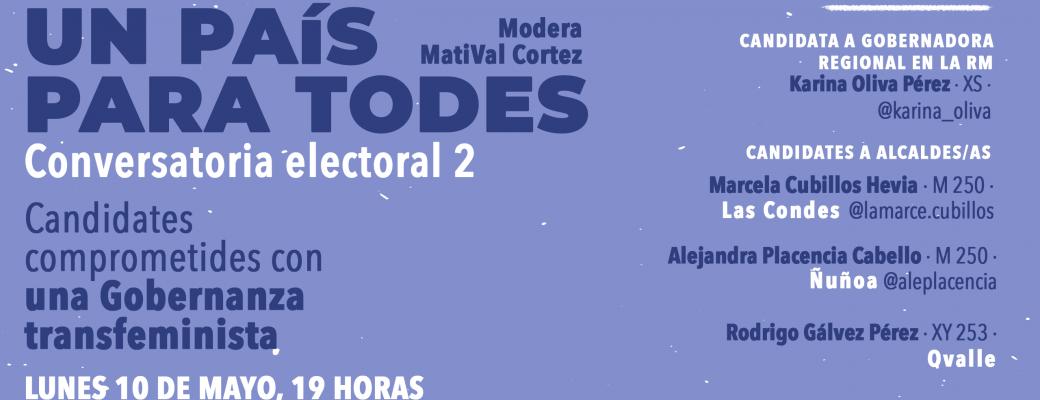 OTD Chile Invita A La Comunidad A Conectarse A La Segunda Conversatoria Electoral, Donde Hablaremos Con 4 Candidates Que Suscribieron Los #CompromisosTransfeministasXChile , Sobre Cómo Integrar A Las Disidencias Sexogenéricas En La Gobernanza Municipal Y Regional, En Temas Como#EducaciónSexualIntegral, Contracultura Y Espacios De Encuentro De Personas LGBTIQA+.